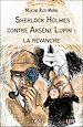 Télécharger le livre : Sherlock Holmes contre Arsène Lupin : la revanche