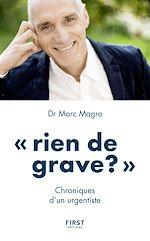 Download this eBook Rien de grave ? Chroniques d'un urgentiste