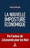 Télécharger le livre :  La nouvelle imposture économique