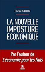 Download this eBook La nouvelle imposture économique