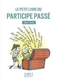Téléchargez le livre :  Le Petit Livre du participe passé