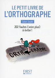 Téléchargez le livre :  Petit Livre de - L'Orthographe