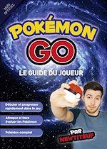 Download this eBook Guide du joueur Pokémon Go