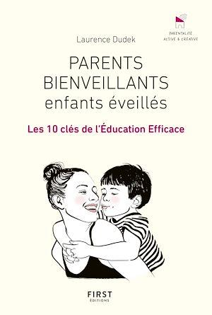 Téléchargez le livre :  Parents bienveillants, enfants éveillés