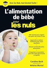 Download this eBook L'alimentation de bébé Pour les Nuls