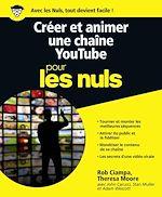 Download this eBook Créer et animer une chaîne YouTube Pour les Nuls