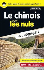 Download this eBook Le chinois pour les Nuls en voyage, édition 2017-18