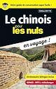 Télécharger le livre : Le chinois pour les Nuls en voyage ! NE