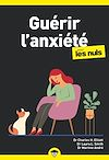 Télécharger le livre :  Guérir l'anxiété poche pour les Nuls - Nouvelle édition
