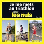 Download this eBook Je me mets au triathlon pour les Nuls
