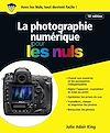Télécharger le livre :  La Photographie numérique pour les Nuls, 18e édition