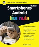 Download this eBook Les smartphones Android, édition Android 7 Nougat Pour les Nuls
