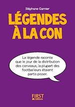 Download this eBook Petit livre de - Légendes à la con