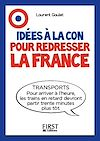 Télécharger le livre :  Le Petit livre - Idées à la con pour redresser la France