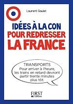 Download this eBook Le Petit livre - Idées à la con pour redresser la France