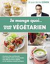 Télécharger le livre :  Je mange quoi quand je suis végétarien