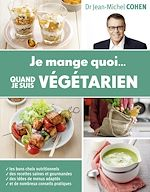 Download this eBook Je mange quoi quand je suis végétarien
