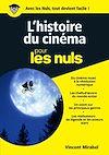 Télécharger le livre :  L'Histoire du cinéma illustrée pour les Nuls, nelle édition