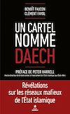 Télécharger le livre :  Un cartel nommé Daech
