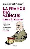 Télécharger le livre :  La France des vaincus passe à la barre - Une histoire judiciaire de l'épuration en France 1943-1953