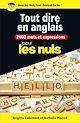 Télécharger le livre : 2000 mots et expressions pour tout dire en anglais pour les Nuls grand format