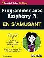 Download this eBook Programmer avec Raspberry Pi pour les Nuls en s'amusant mégapoche