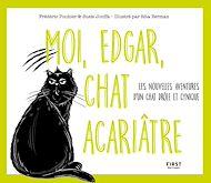Téléchargez le livre :  Moi, Edgar, chat acariâtre tome 2 - Les nouvelles aventures d'un chat drôle et cynique