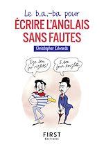 Download this eBook Le b.a.-ba pour écrire l'anglais sans fautes