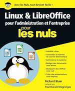 Download this eBook Linux et LibreOffice pour l'administration et l'entreprise pour les Nuls grand format