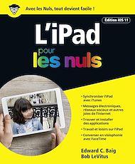 Téléchargez le livre :  iPad pour les Nuls grand format, édition iOS 11