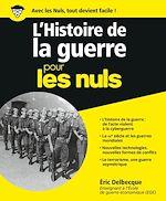 Download this eBook L'Histoire de la guerre pour les Nuls