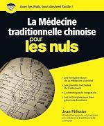 Téléchargez le livre :  La médecine traditionnelle chinoise pour les Nuls