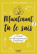 Download this eBook Maintenant tu le sais ! 2