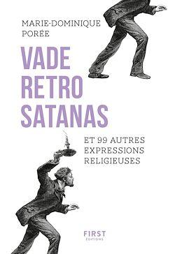 Download the eBook: Vade retro satanas et 99 autres expresssions religieuses