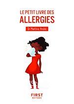 Download this eBook Le Petit Livre des allergies, 2e édition