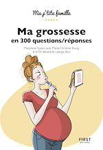 Download this eBook Ma grossesse en 300 questions, 2e édition / réponses