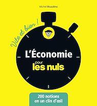 Téléchargez le livre :  L'économie pour les Nuls - Vite et Bien