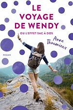 Download this eBook Le Voyage de Wendy ou l'effet sac à dos