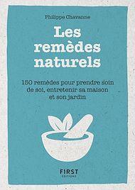 Téléchargez le livre :  Petit Livre de - Les remèdes au naturels - 150 remèdes pour prendre soin de soi, entretenir sa maison et son jardin