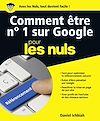 Comment être No 1 sur Google pour les Nuls, grand format
