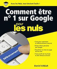 Téléchargez le livre :  Comment être No 1 sur Google pour les Nuls, grand format