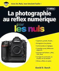 Téléchargez le livre :  La photographie au reflex numérique pour les Nuls, grand format, 6e édition