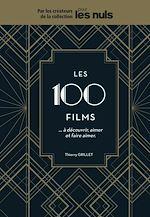 Download this eBook Les 100 films à découvrir, aimer et faire aimer Pour les Nuls