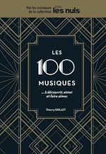 Download this eBook Les 100 musiques à découvrir, aimer et faire aimer Pour les Nuls