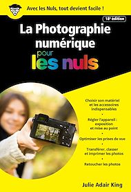 Téléchargez le livre :  La photographie numérique pour les Nuls poche, 18e