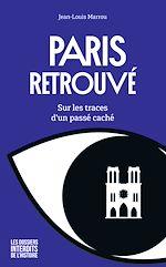Download this eBook Paris retrouvé – Sur les traces d'un passé caché
