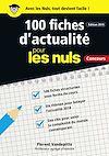Télécharger le livre :  100 fiches d'actualité pour les Nuls