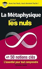 Download this eBook La Métaphysique pour les Nuls en 50 notions clés