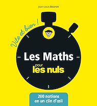 Téléchargez le livre :  Les mathématiques pour les Nuls - Vite et bien