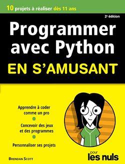 Download the eBook: Programmer en s'amusant avec Python 2e édition Pour les Nuls